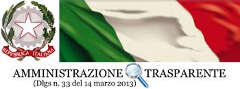 REPUBBLICA ITALIANA - AMMINISTRAZIONE TRASPARENTE - (Dlgs n. 33 del 14 marzo 2013)